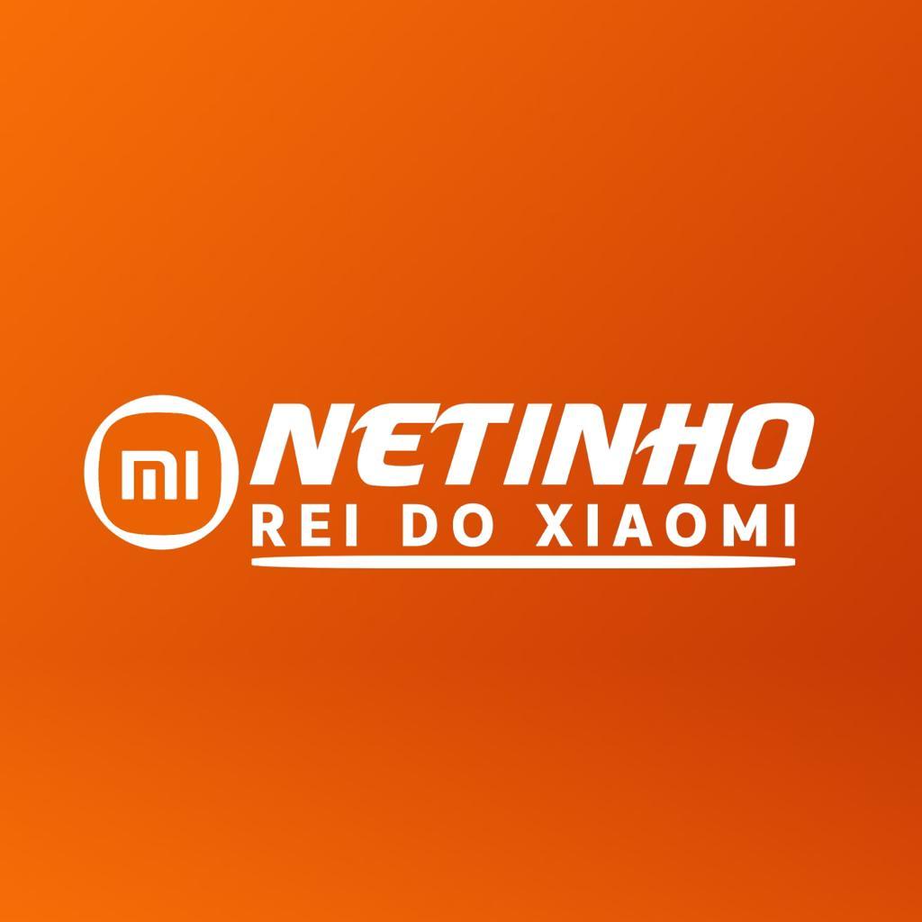 Netinho - Rei do Xiaomi